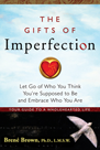 This image has an empty alt attribute; its file name is the-gifts-of-imperfection-thumb__section_thumb.png
